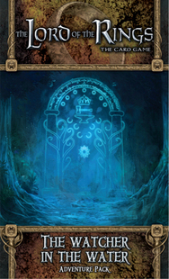 The Lord of the Rings LCG: The Watcher in the Water Adventure Pack