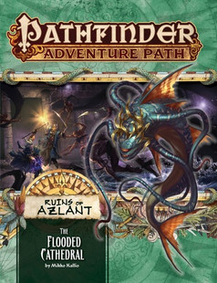Pathfinder RPG: Adventure Path #123 - The Flooded Cathedral (Ruins of Azlant 3 of 6) (Clearance)