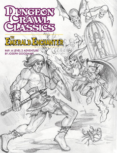 Dungeon Crawl Classics RPG: #69 The Emerald Enchanter - Sketch Cover