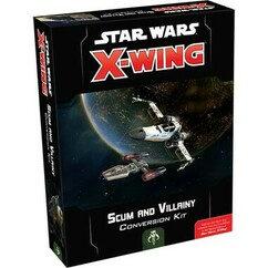 Star Wars X-Wing 2nd Edition: Scum and Villainy Conversion Kit