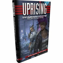 Uprising: The Dystopian Universe RPG (Hardcover)