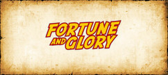 Fortune and Glory: Temples and Treasures (PREORDER)