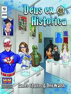 Mutants & Masterminds RPG: Deus ex Historica