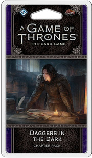 A Game of Thrones LCG 2nd Edition: Daggers in the Dark Chapter Pack