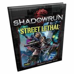 Shadowrun 5th Edition RPG: Street Lethal (Hardcover)