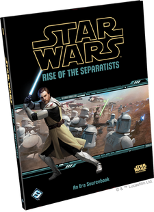 Star Wars RPG: Rise of the Separatists (Hardcover)