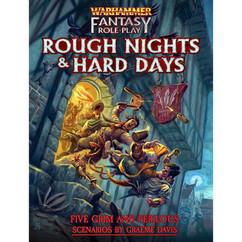Warhammer Fantasy RPG 4th Edition: Rough Nights & Hard Days