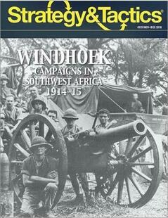 Strategy & Tactics: #313 Windhoek - The Campaign in German Southwest Africa, 1914-15