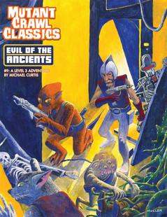 Mutant Crawl Classics RPG: #9 Evil of the Ancients