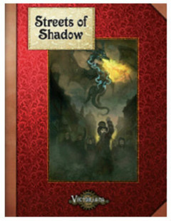 Victoriana RPG: Streets of Shadow (PREORDER)