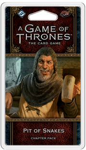 A Game of Thrones LCG 2nd Edition: Pit of Snakes Chapter Pack