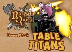 Bargain Quest: Table Titans Bonus Pack (On Sale)