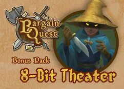Bargain Quest: 8-Bit Theater Bonus Pack