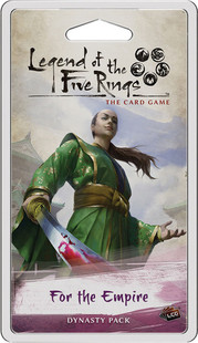 Legend of the Five Rings LCG: For the Empire Dynasty Pack