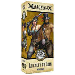 Malifaux 3E: Loyalty to Coin