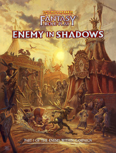 Warhammer Fantasy RPG 4th Edition: Enemy in Shadows -  The Enemy Within Campaign Part 1