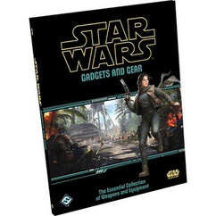 Star Wars RPG: Gadgets and Gear (Hardcover)
