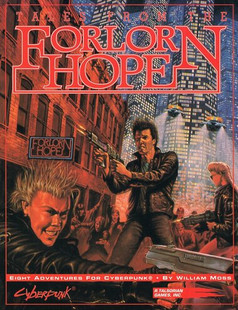 Cyberpunk 2020 RPG: Tales From the Forlorn Hope