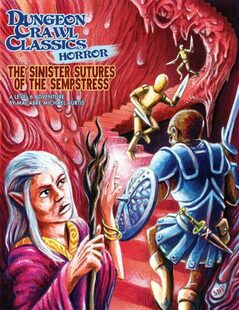 Dungeon Crawl Classics RPG: Horror - The Sinister Secrets of the Sempstress