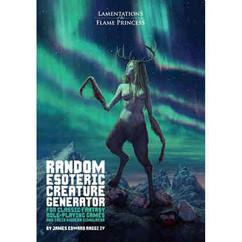 Lamentations of the Flame Princess RPG: Random Esoteric Creature Generator