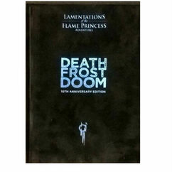 Lamentations of the Flame Princess RPG: Death Frost Doom - 10th Anniversary Edition
