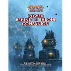 Warhammer Fantasy RPG 4th Edition: Power Behind the Throne Companion (PREORDER)