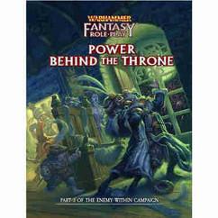 Warhammer Fantasy RPG 4th Edition: Power Behind the Throne (PREORDER)