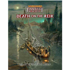Warhammer Fantasy RPG: Death on the Reik - The Enemy Within Campaign Vol. 2 (Director's Cut)
