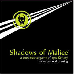 Shadows of Malice (Revised 2nd Printing)