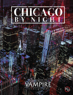 Vampire: The Masquerade 5th Edition: Chicago by Night (Hardcover)