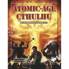 Call of Cthulhu 7th Edition RPG: Atomic-Age Cthulhu - Mythos Horror in the 1950s