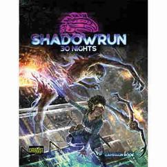 Shadowrun 6E: 30 Nights