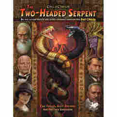 Call of Cthulhu 7th Edition RPG: Pulp Cthulhu - The Two-Headed Serpent