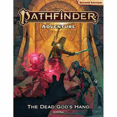 Pathfinder RPG 2nd Edition: Adventure - The Dead God's Hand (Hardcover) (PREORDER)