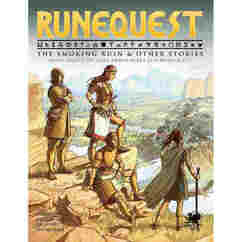 Runequest RPG: The Smoking Ruin & Other Stories
