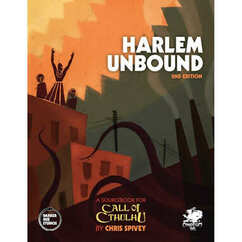 Call of Cthulhu RPG 7th Edition: Harlem Unbound (2nd Edition)