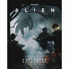 Alien: The Roleplaying Game - Destroyer of Worlds