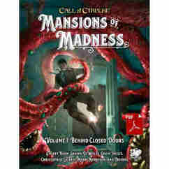 Call of Cthulhu 7th Edition RPG: Mansions of Madness Vol. I - Behind Closed Doors
