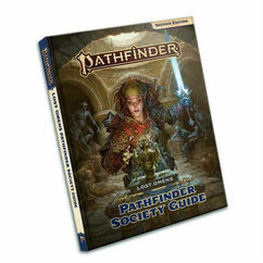Pathfinder RPG 2nd Edition: Lost Omens - Pathfinder Society Guide