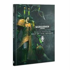 Warhammer 40K: Psychic Awakening - War of the Spider (Hardcover)