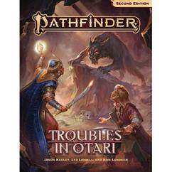Pathfinder RPG 2nd Edition: Adventure - Troubles in Otari