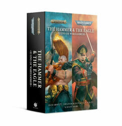 Warhammer 40K/Age of Sigmar: The Hammer and the Eagle - Icons of Warhammer (Softcover)