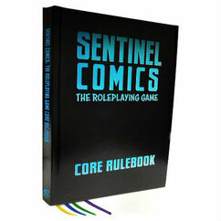 Sentinel Comics RPG: Core Rulebook (Special Edition)