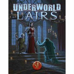 Underworld Lairs RPG (5E)