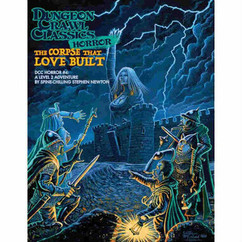 Dungeon Crawl Classics RPG: Horror #4 The Corpse That Love Built