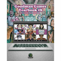 Goodman Games: Yearbook #8 The Year That Shall Not Be Named