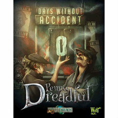 Through the Breach RPG: Penny Dreadful - Days Without Accident