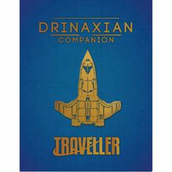 Traveller RPG: Drinaxian Companion