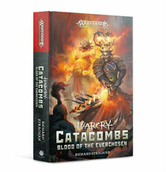 Warhammer Age of Sigmar: Warcry - Catacombs - Blood of the Everchosen (Hardcover)