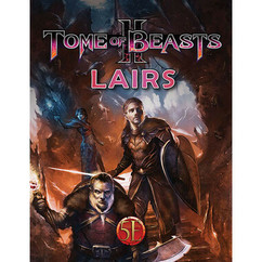 Tome of Beasts II RPG: Lairs (5E)